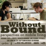 Without Bound – Perspectives on Mobile Living (Full Documentary)